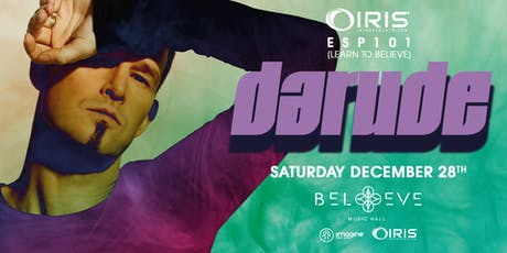 Darude | IRIS ESP101 Learn to Believe | Saturday December 28 tickets