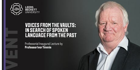 Voices from the Vaults: in search of spoken language from the past tickets