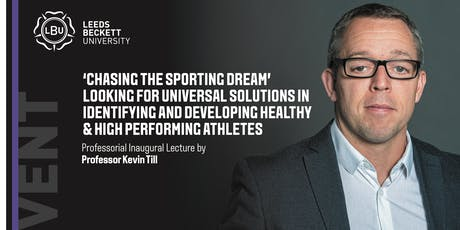 'Chasing the Sporting Dream' Looking for universal solutions in identifying and developing healthy & high performing athletes  tickets