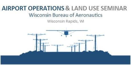 2019 Airport Operations and Land Use Seminar tickets