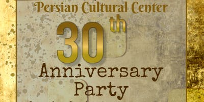 Persian Cultural Center 30th Anniversary Party