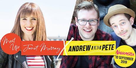 Janet Murray PLUS Andrew & Pete Newcastle Gateshead Meet Up tickets