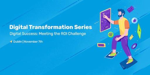 Digital Success: Meeting the ROI Challenge