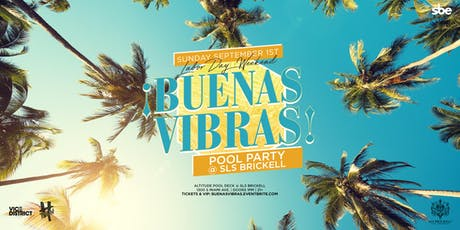 Buenas Vibras Pool Party tickets