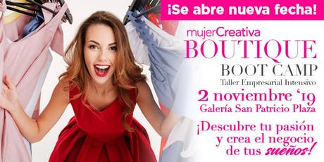 Mujer Creativa Boutique Boot Camp Noviembre 2019 tickets