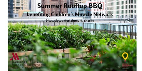 Rooftop Summer BBQ Benefiting The Children's Miracle Network tickets