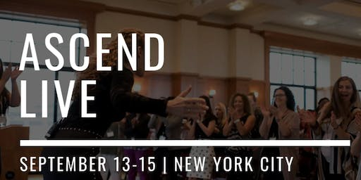 ASCEND LIVE 2019: For Female Online Entrepreneurs Committed to an Impact