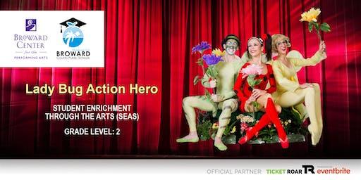 Lady Bug Action Hero