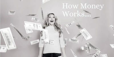 How Money Works...Find Your Financial Well-Being