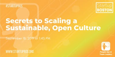 Secrets to Scaling a Sustainable, Open Culture