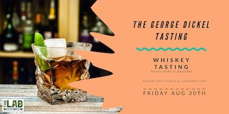 George Dickel Tasting @ The Lab tickets