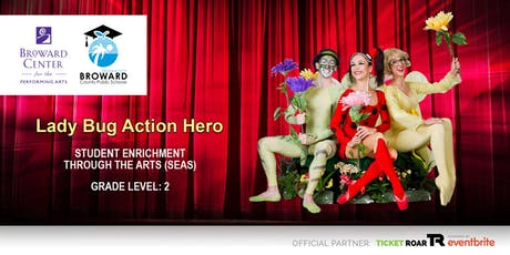 Lady Bug Action Hero tickets