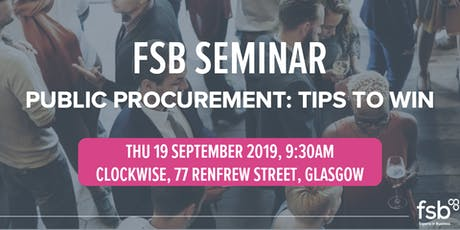 FSB Public Procurement Seminar - Glasgow tickets