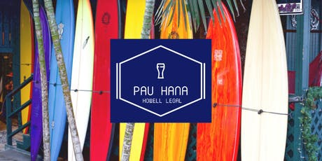 Fall 2019 Pau Hana at Howell Legal tickets