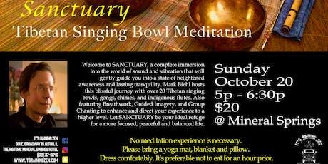 Sanctuary Tibetan Singing Bowl Meditation tickets