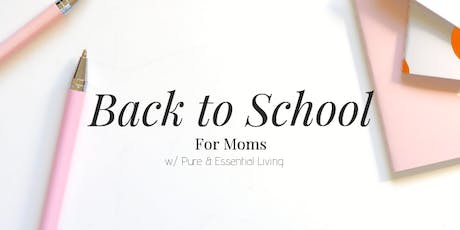Back to School Night for Moms! tickets