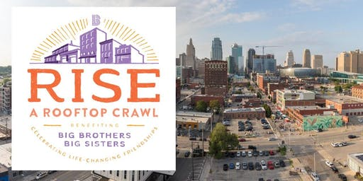 Rise- A Rooftop Craw Benefiting Big Brothers Big Sisters