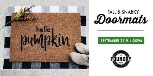The Foundry - Fall Doormats