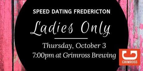 Speed Dating Fredericton - Ladies Only tickets