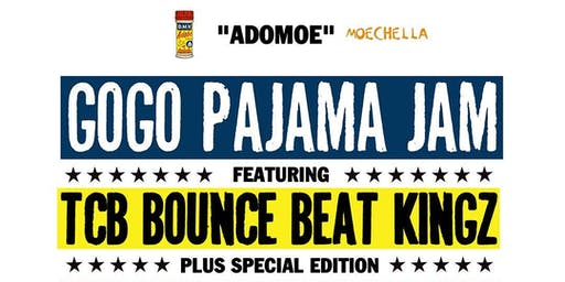 ADOMOE Gogo Pajama Jam • Presented by Moechella & Adobo DMV (21+)