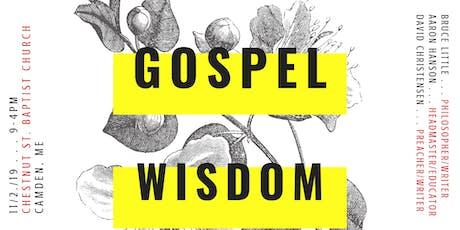 Gospel Alliance of Maine Fall Conference: Gospel Wisdom tickets