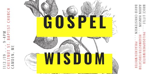 Gospel Alliance of Maine Fall Conference: Gospel Wisdom