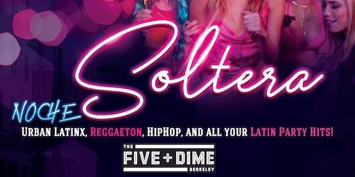 Noche Soltera in Berkeley at the Five & Dime