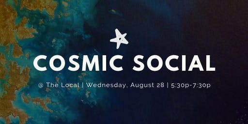 Cosmic Social @ The Local