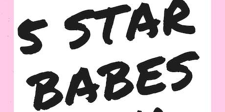5 Star Babes, 5 Year Anniversary tickets