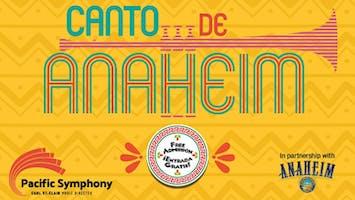 """Canto de Anaheim"" With Pacific Symphony"