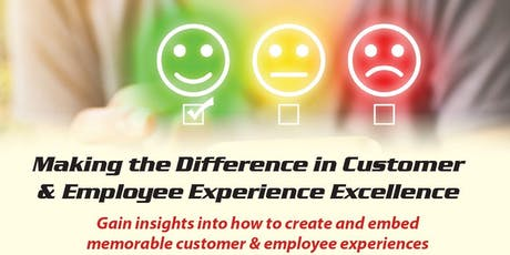 Making the Difference in Customer & Employee Experience Excellence tickets