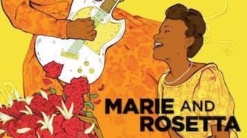 """Marie and Rosetta"""