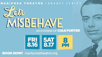 """""""Let's Misbehave: An Evening of Cole Porter"""""""