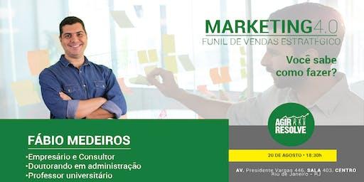 Marketing 4.0 - Funil de vendas estratégico