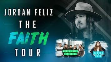 """Jordan Feliz - """"The Faith Tour"""""""