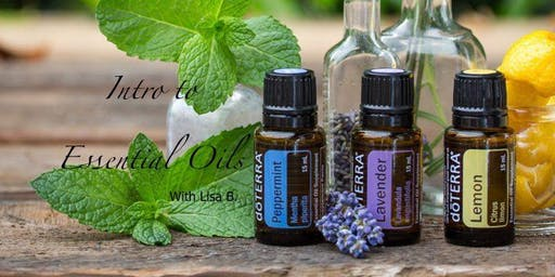 Intro to Essential Oils with Lisa B.