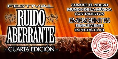 Festival Ruido Aberrante 4ta Edición boletos