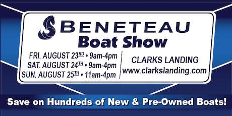 Clarks Landing / BENETEAU Boat Show - Book a Private Tour! tickets