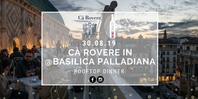 Ca' Rovere @ Basilica Palladiana 30.08.19