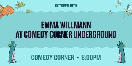 Emma Willmann at The Comedy Corner Underground tickets