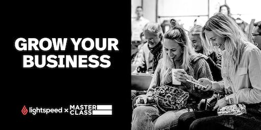 Masterclass: Grow your business