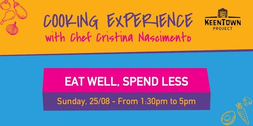 Cooking Experience - Eat Well, Spend Less