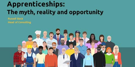 The myths, reality and opportunities of Apprenticeships - Manchester tickets