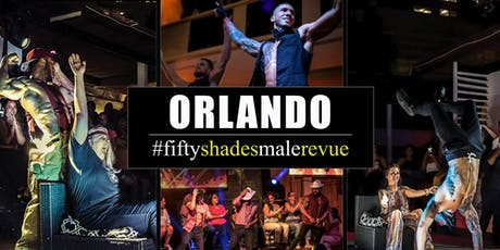 Fifty Shades Male Revue Orlando - Saturday tickets