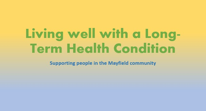 Living Well with a Long Term Condition Mayfield