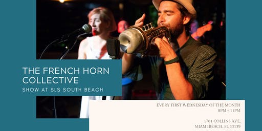 Gypsy Jazz at SLS South Beach every First Wednesday of the Month