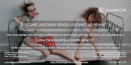 ''COME LASCIARSI  SENZA LASCIARCI LE PENNE'' biglietti