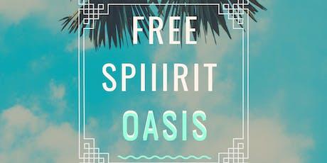 FREE SPIIIRIT OASIS  tickets