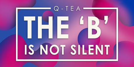 Q-Tea: The 'B' is Not Silent tickets
