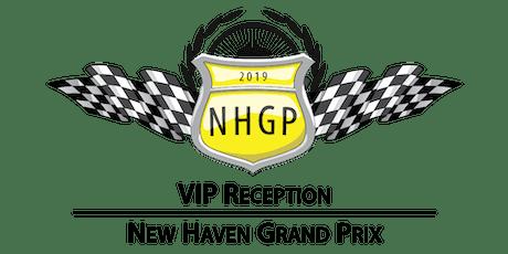 VIP Reception at the 2019 New Haven Grand Prix tickets